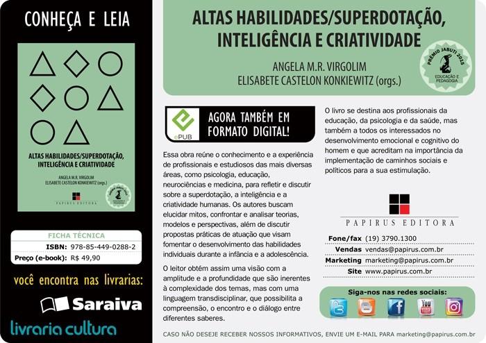 Novos paradigmas para a educação dos superdotados: A questão dos estudantes underachievers e com dupla excepcionalidade-por  Vanessa Terezinha Alves Tentes.